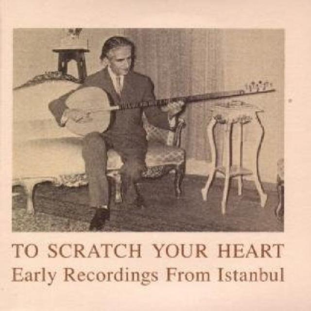To Scratch Your Heart Early Recordings / Var