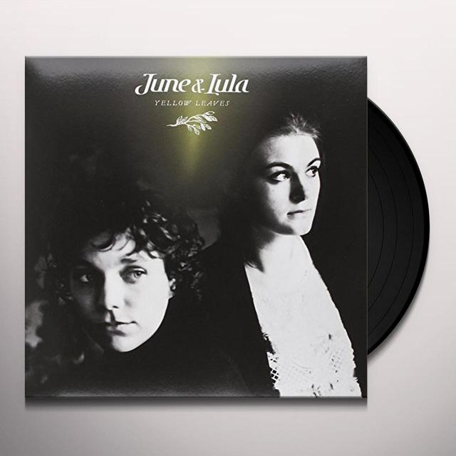 June & Lula YELLOW LEAVES (GER) Vinyl Record
