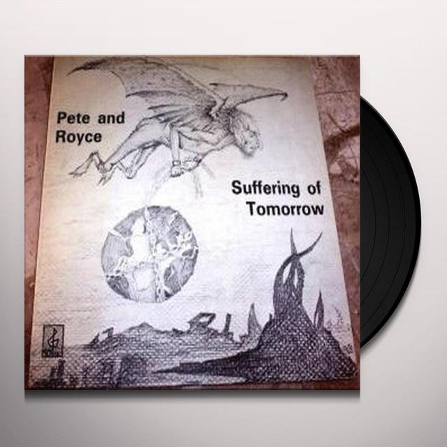 Pete & Royce SUFFERING OF TOMORROW Vinyl Record - Holland Import