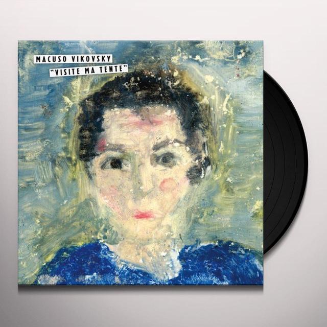 Macuso Vikovsky VISITE MA TENTE (GER) (Vinyl)