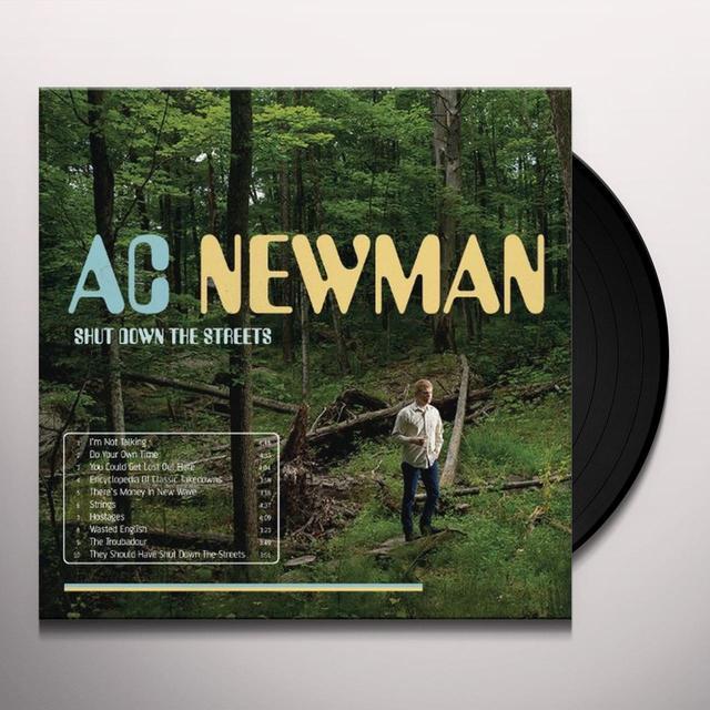 Ac Newman SHUT DOWN THE STREETS Vinyl Record