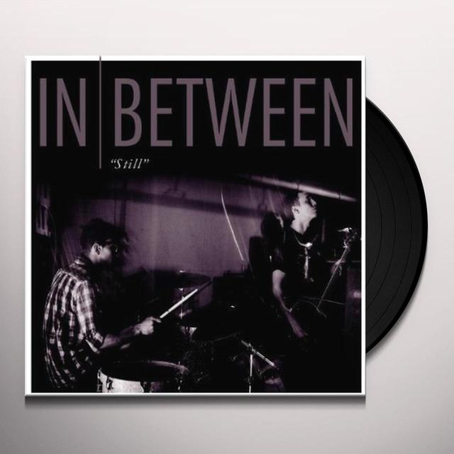 In Between STILL Vinyl Record