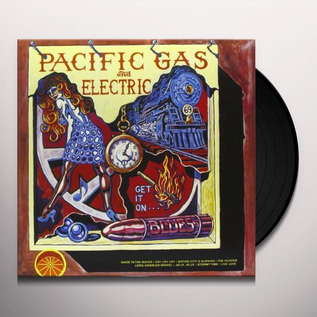 Pacific Gas & Electric GET IT ON Vinyl Record - Italy Import