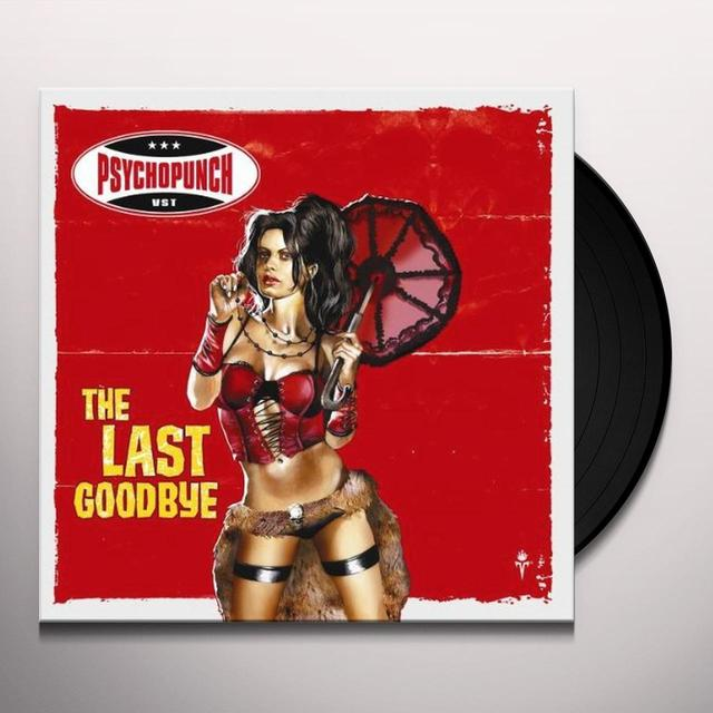 Psychopunch LAST GOODBYE Vinyl Record - UK Release