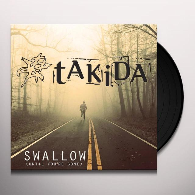 Takida SWALLOW (UNTIL YOU'RE GONE) Vinyl Record - Sweden Import