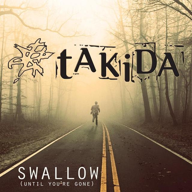 Takida SWALLOW (UNTIL YOU'RE GONE) Vinyl Record - Sweden Import