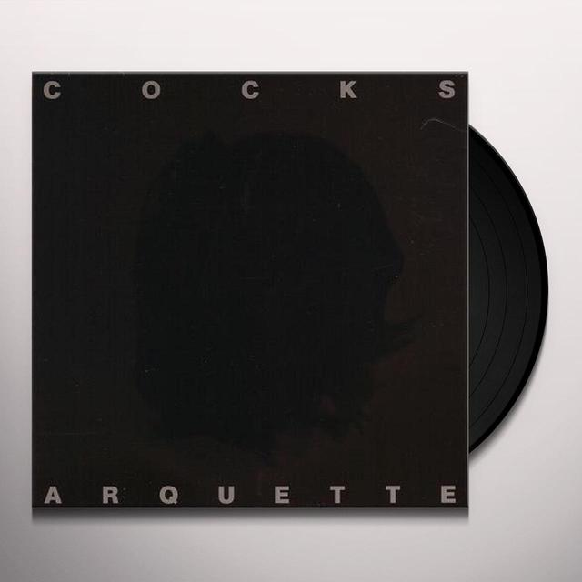 COCKS ARQUETTE Vinyl Record