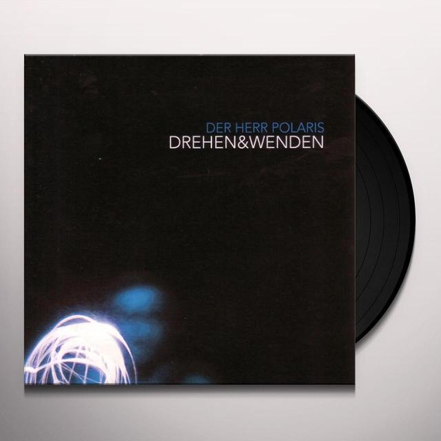 Herr Polaris DREHEN & WENDEN (GER) Vinyl Record