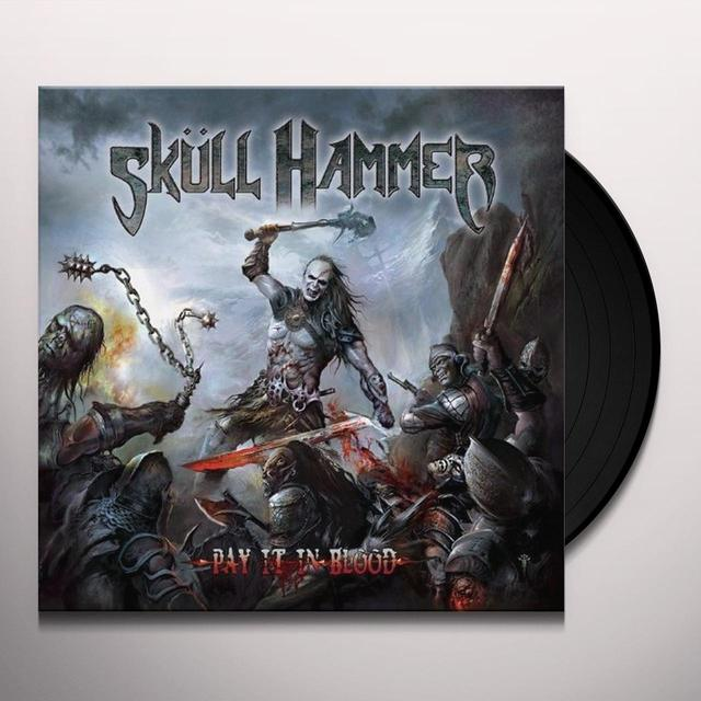 Skull Hammer PAY IT IN BLOOD Vinyl Record