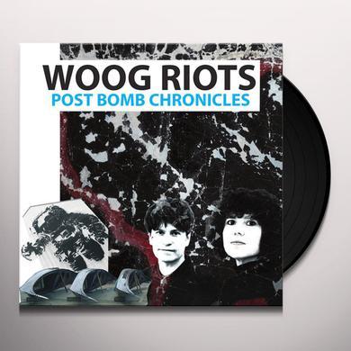 Woog Riots POST BOMB CHRONICLES Vinyl Record