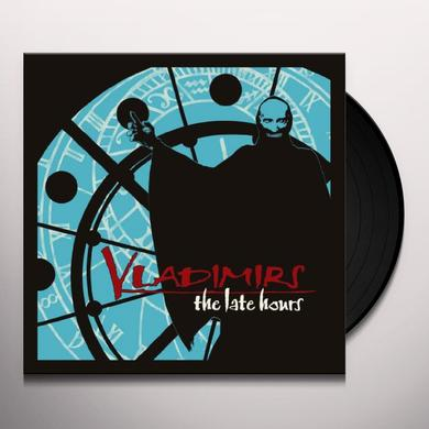 Vladimirs LATE HOURS (BLUE VINYL) (GER) Vinyl Record