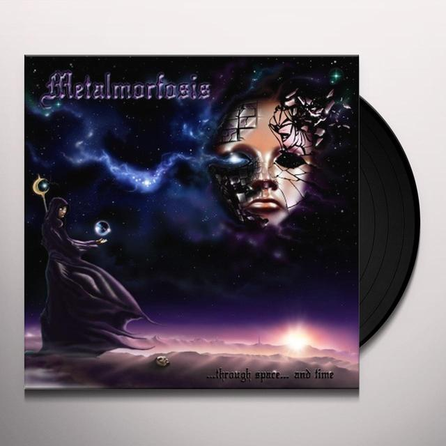 Metalmorfosis THROUGH SPACE & TIME Vinyl Record - Holland Import