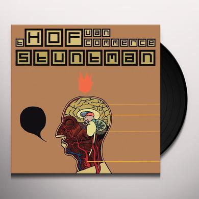 Hof Van Commerce STUNTMAN Vinyl Record