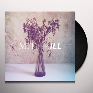 Mittekill ALL BUT BORED WEAK & OLD Vinyl Record
