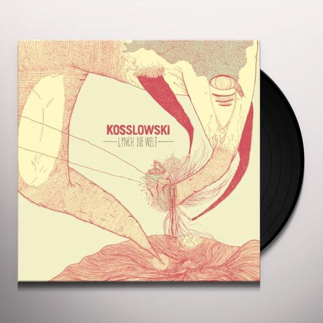 Kosslowski LYNCH DIE WELT Vinyl Record