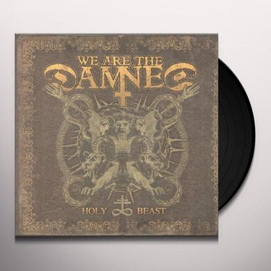 We Are The Damned HOLY BEAST (GER) Vinyl Record