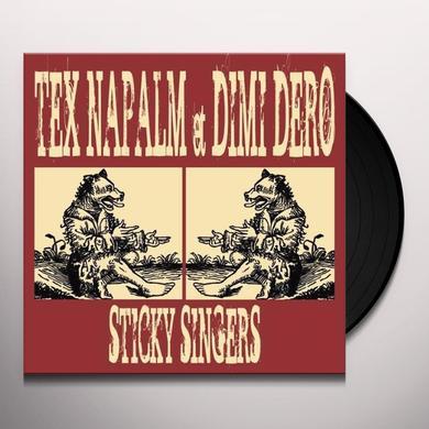Tex Napalm / Dimi Dero STICKY SINGERS Vinyl Record