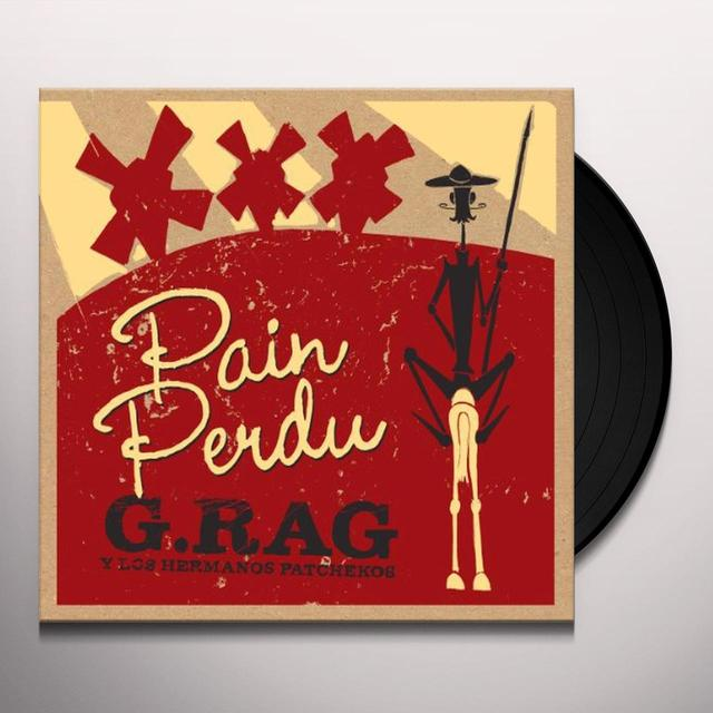 G.Rag Y Los Hermanos PAIN PERDU Vinyl Record