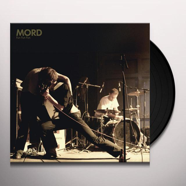 Mord FUN FUN FUN Vinyl Record