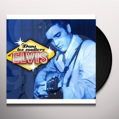 DANS LES SOULIERS D'ELVIS Vinyl Record