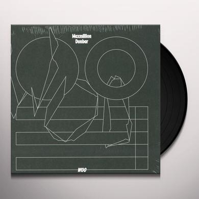 Maximillion Dunbar WOO Vinyl Record