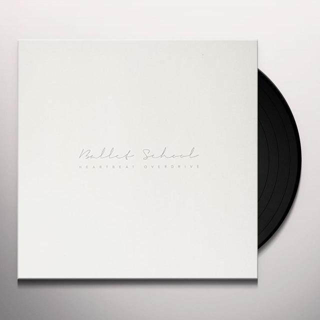 Ballet School HEARTBEAT OVERDRIVE Vinyl Record