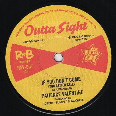 Patience Valentine/Barbara Dane IF YOU DON'T COME (YOU BETTER CALL)/I'M ON MY WAY Vinyl Record
