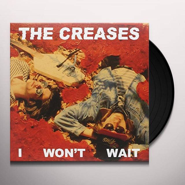 Creases I WON'T WAIT Vinyl Record - UK Import