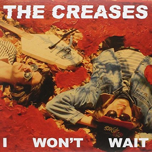 Creases I WON'T WAIT Vinyl Record - UK Release