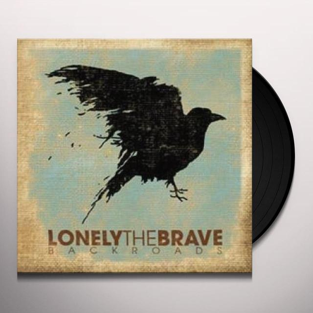 Lonely The Brave BACKROADS Vinyl Record - UK Import