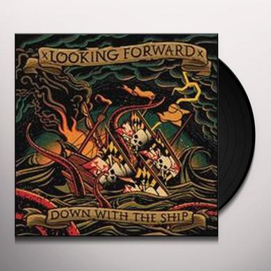 Looking Forward DOWN WITH THE SHIP Vinyl Record - UK Import