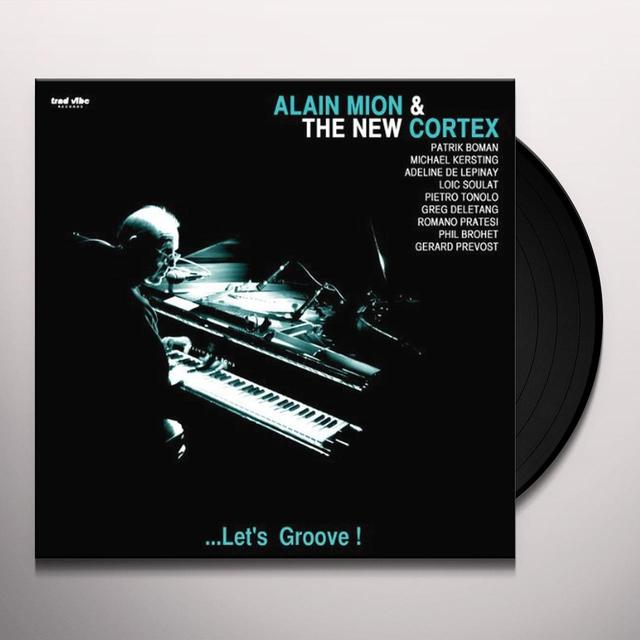 Alain Mion & The New Cortex LET'S GROOVE Vinyl Record - Holland Release