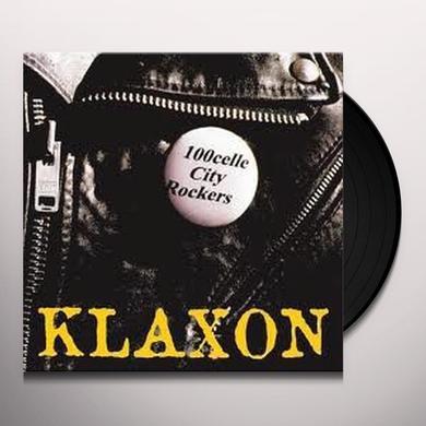 Klaxon 100CELLE CITY ROCKERS Vinyl Record - Holland Import