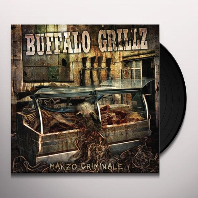 Buffalo Grillz MANZO CRIMINALE Vinyl Record - Holland Import