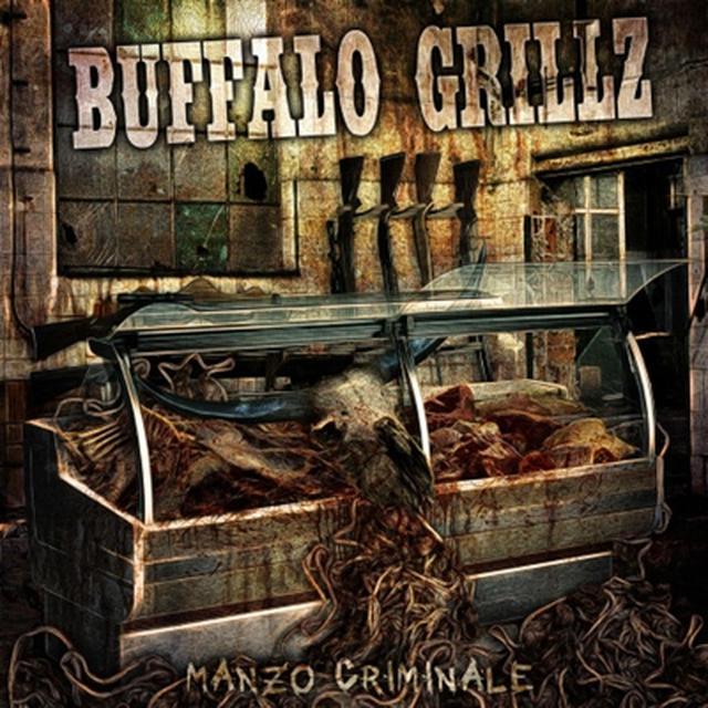 Buffalo Grillz MANZO CRIMINALE Vinyl Record - Holland Import