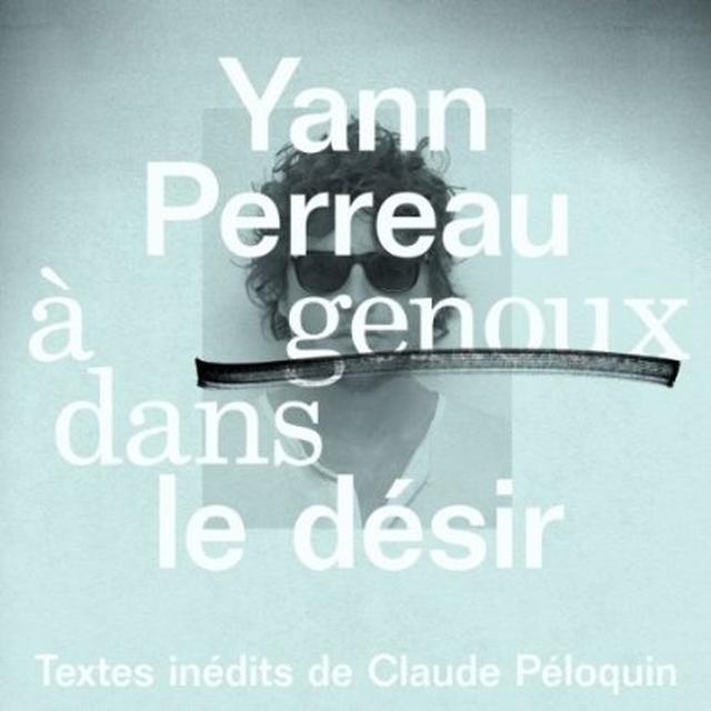 Yann Perreau A GENOUX DANS LE DESIR Vinyl Record - Canada Import
