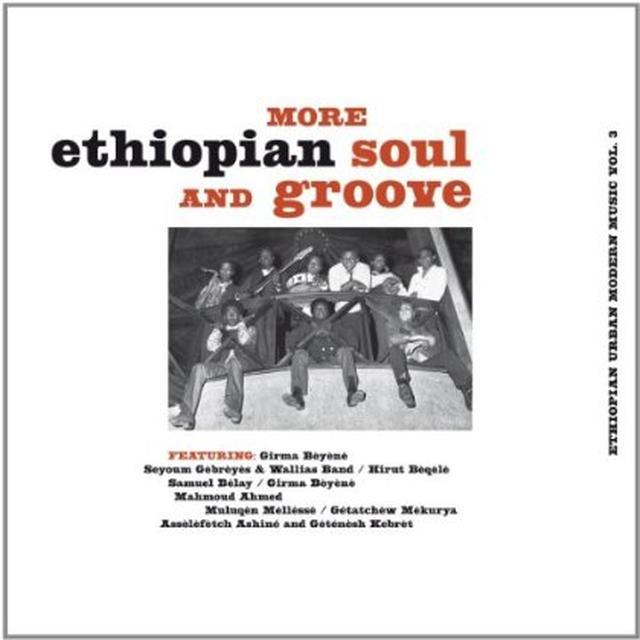 MORE ETHIOPIAN SOUL & GROOVE 3 / VAR (FRA) Vinyl Record