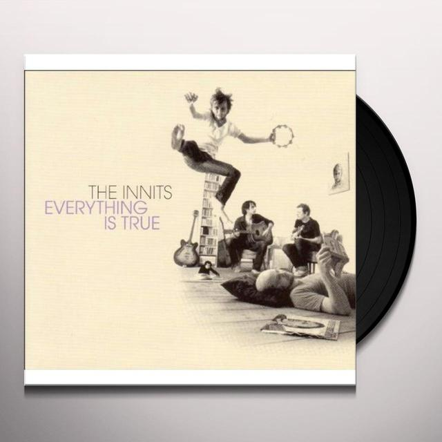 Innits EVERYTHING IS TRUE (GER) Vinyl Record