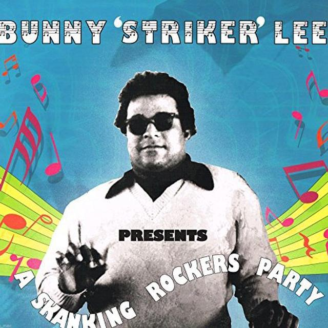 Bunny-Striker- Lee SKANKING ROCKERS PARTY Vinyl Record