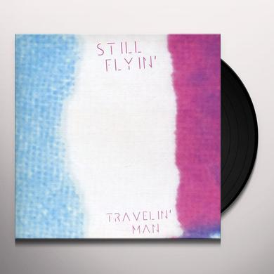 Still Flyin TRAVELIN' MAN Vinyl Record