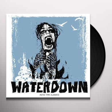Waterdown INTO THE FLAMES (GER) Vinyl Record