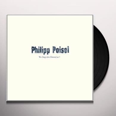 Philipp Poisel WO FAENGT DEIN HIMMEL Vinyl Record