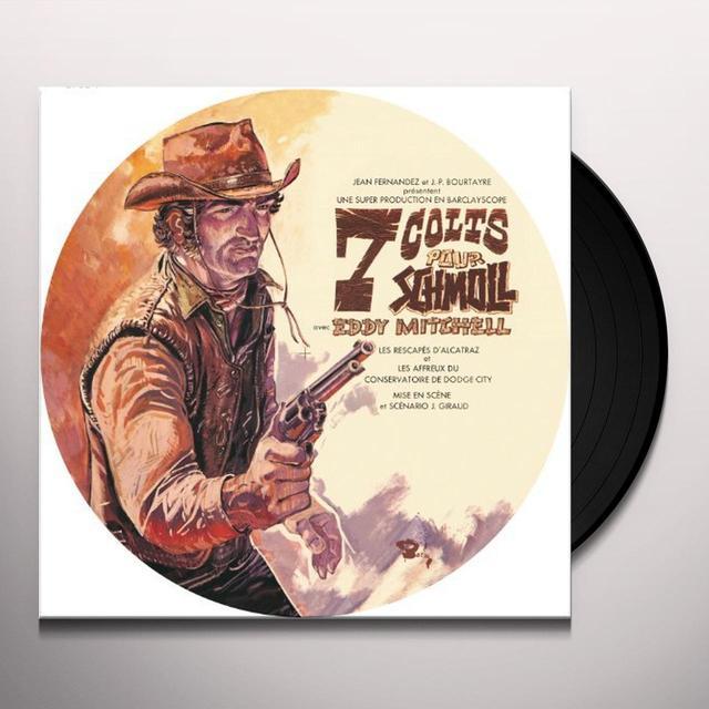 Eddy Mitchell 7 COLTS POUR SCHMOLL (FRA) Vinyl Record
