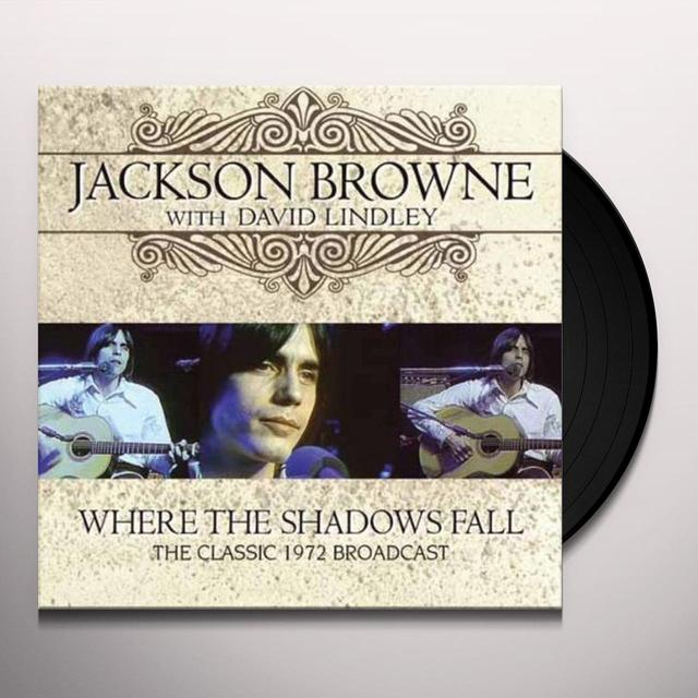 Jackson Browne WHERE THE SHADOWS FALL Vinyl Record - UK Release