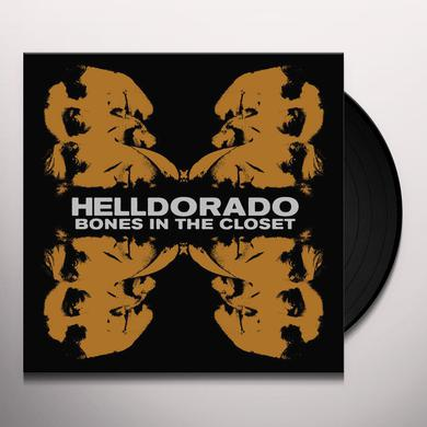 Helldorado BONES IN THE CLOSET Vinyl Record