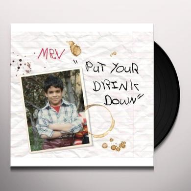 Mr. V PUT YOUR DRINK DOWN PT. 2 Vinyl Record