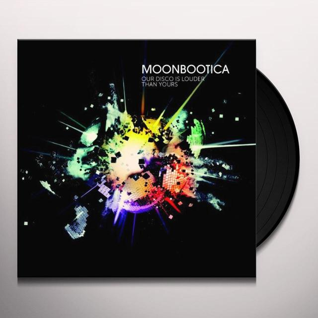 Moonbootica OUR DISCO IS LOUDER THAN YOURS (GER) Vinyl Record