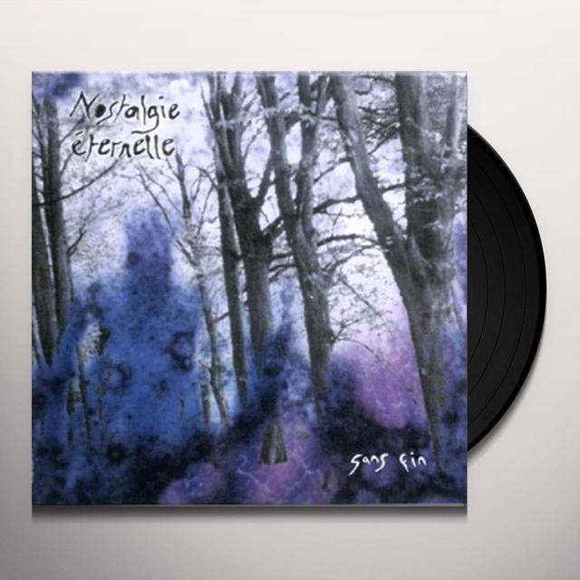 Nostalgie Eternelle SANS FIN Vinyl Record