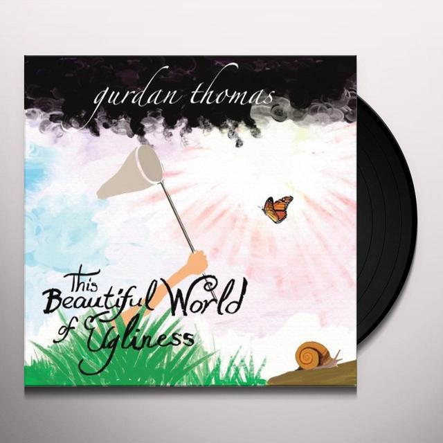 Gurdan Thomas THIS BEAUTIFUL WORLD OF UGLINESS+CD Vinyl Record