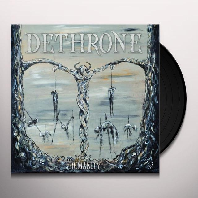 Dethrone HUMANITY (GER) Vinyl Record